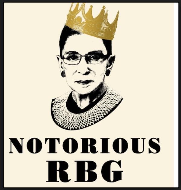 Notorious RBG - Ruth Bader Ginsburg