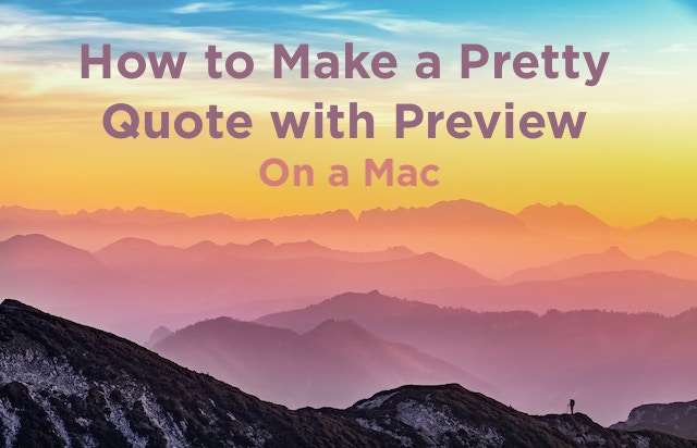How to Make a Pretty Quote with Preview on a Mac